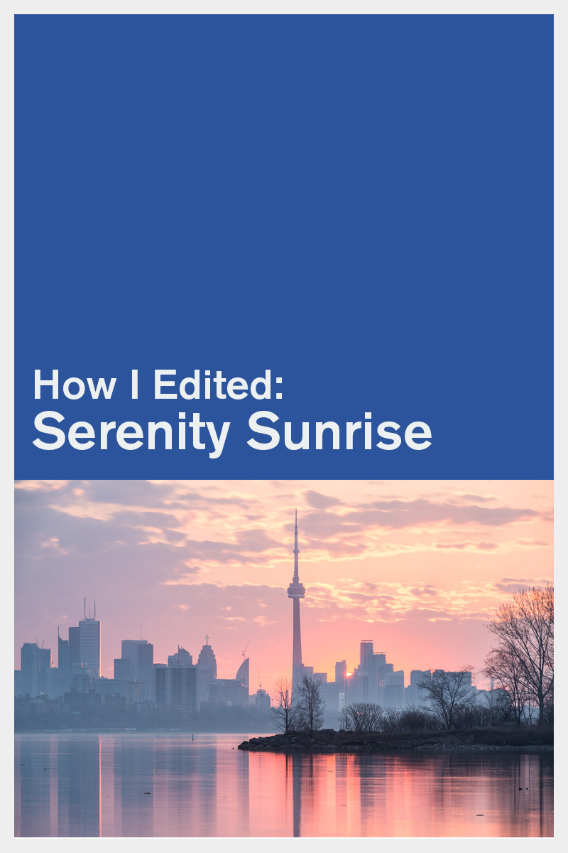 How I Edited Serenity Sunrise